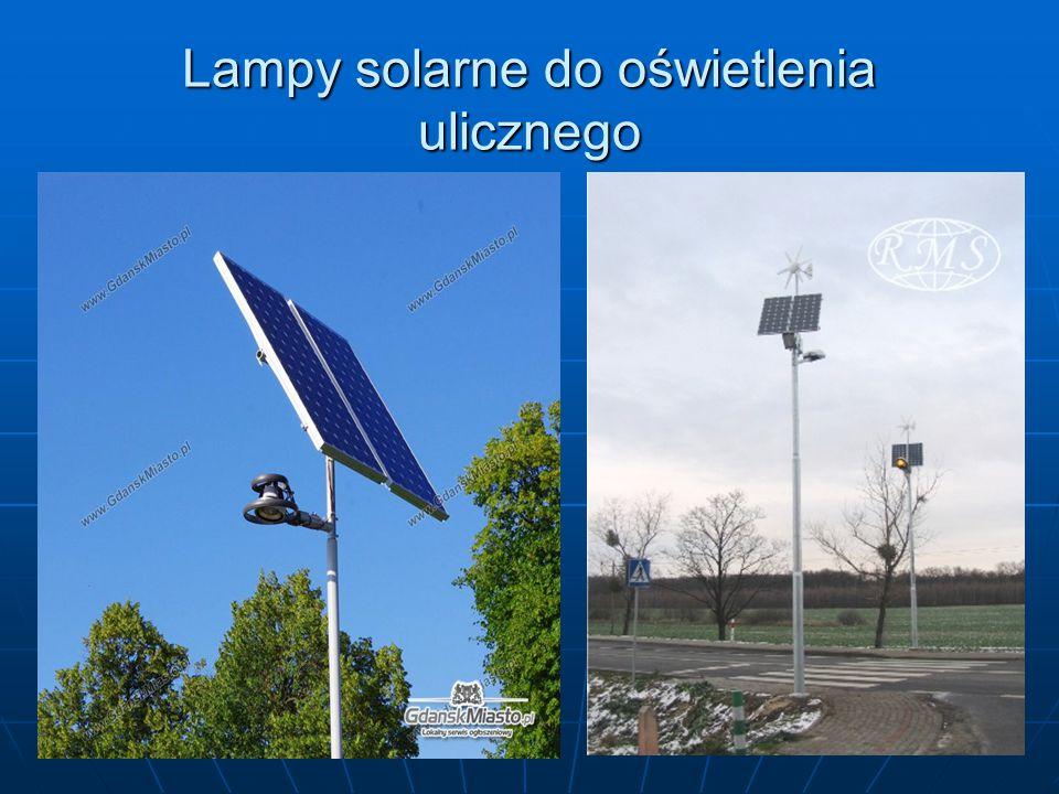 Lampy solarne do oświetlenia ulicznego