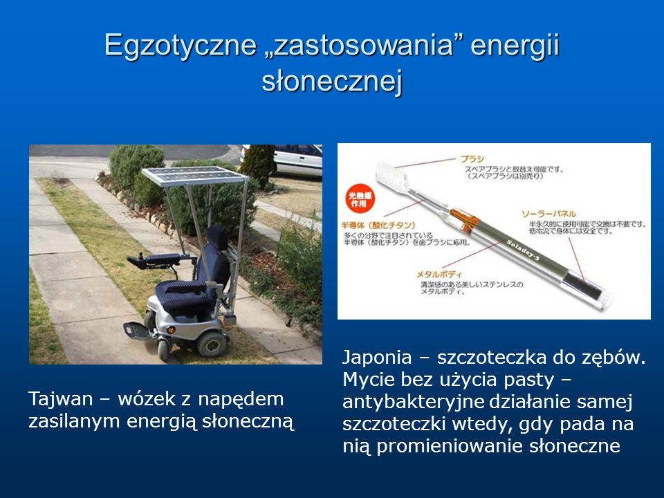 """Egzotyczne """"zastosowania energii słonecznej"""