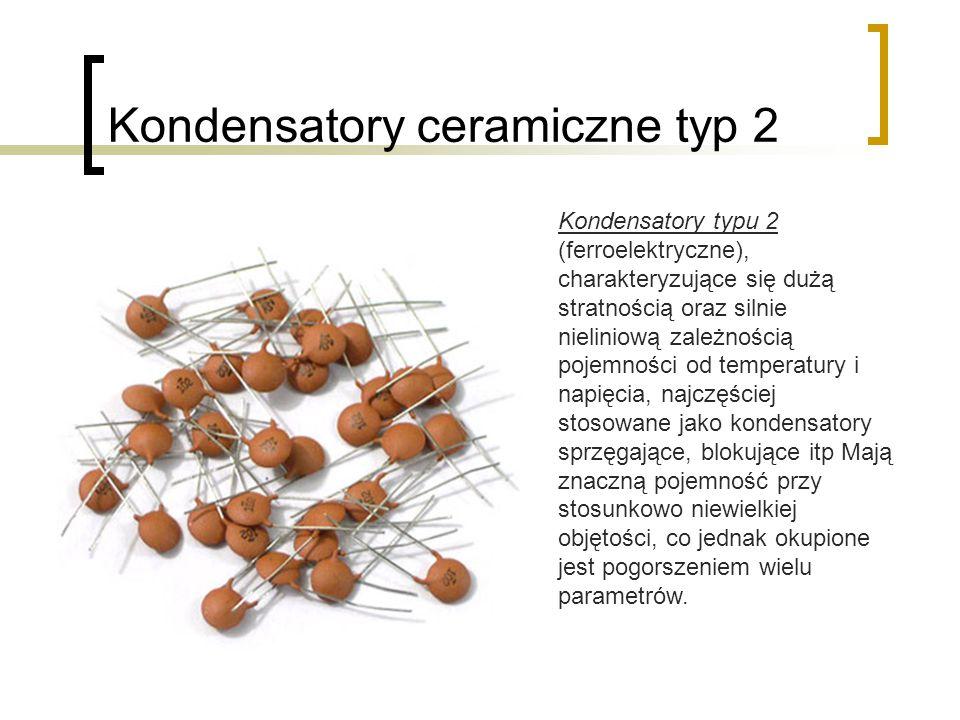 Kondensatory ceramiczne typ 2