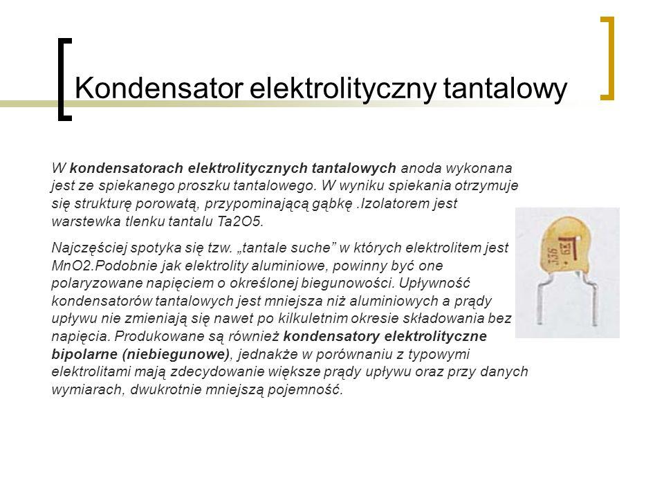 Kondensator elektrolityczny tantalowy
