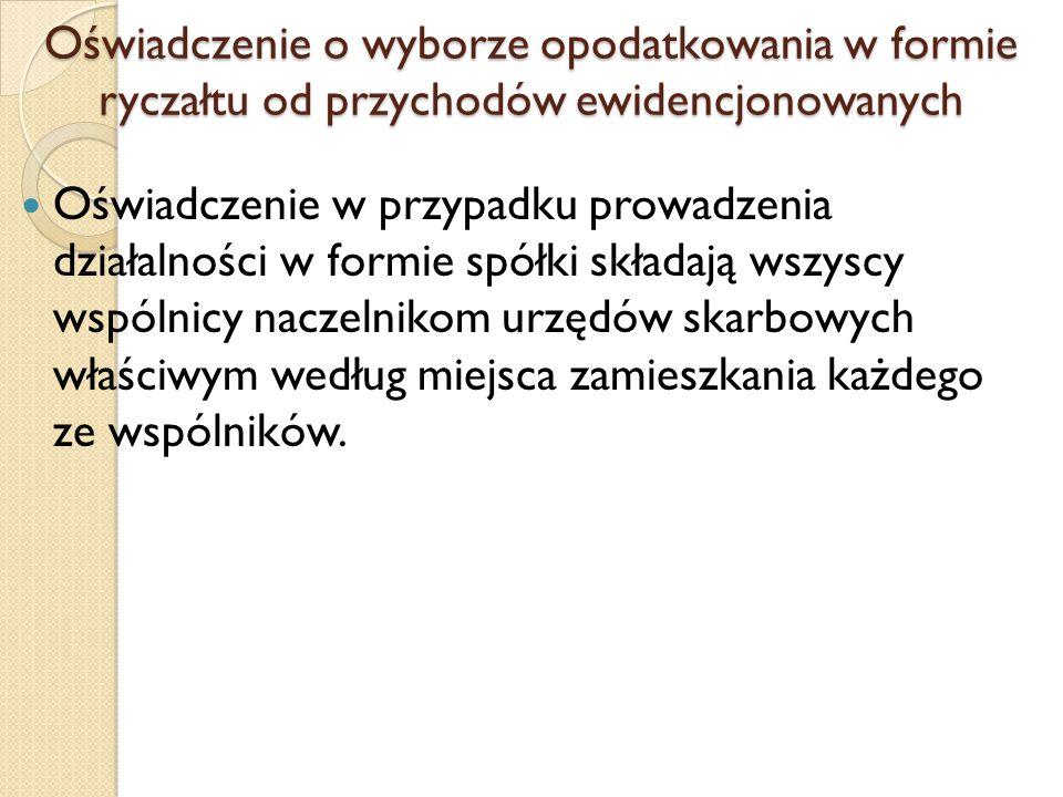 Oświadczenie o wyborze opodatkowania w formie ryczałtu od przychodów ewidencjonowanych