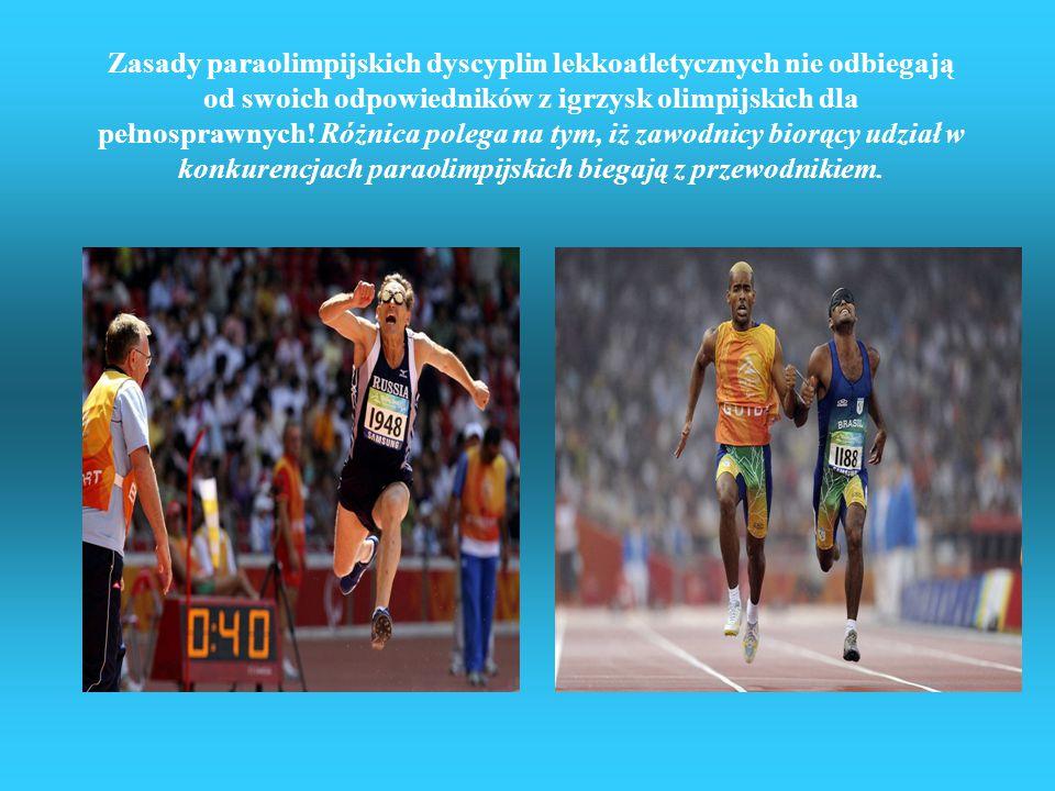 Zasady paraolimpijskich dyscyplin lekkoatletycznych nie odbiegają od swoich odpowiedników z igrzysk olimpijskich dla pełnosprawnych.