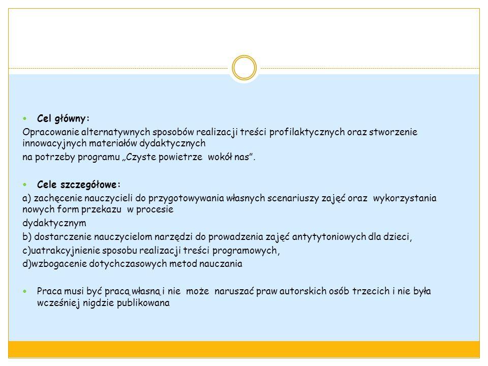 Cel główny: Opracowanie alternatywnych sposobów realizacji treści profilaktycznych oraz stworzenie innowacyjnych materiałów dydaktycznych.
