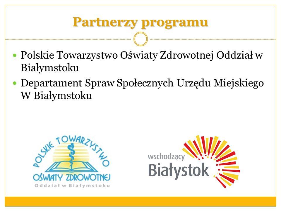 Partnerzy programu Polskie Towarzystwo Oświaty Zdrowotnej Oddział w Białymstoku.