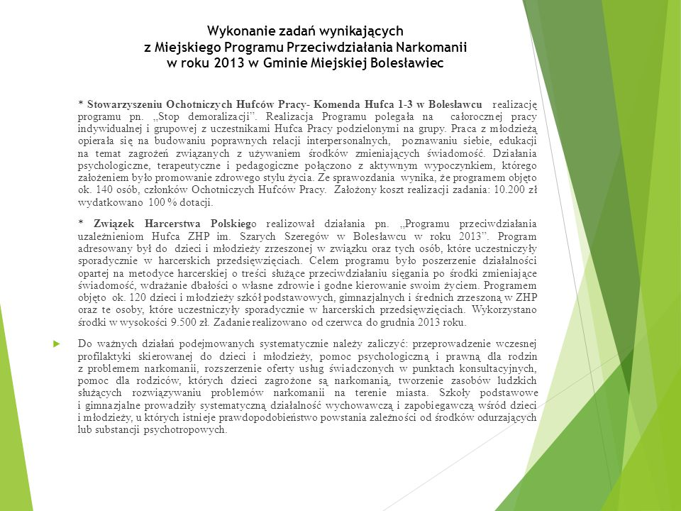 Wykonanie zadań wynikających z Miejskiego Programu Przeciwdziałania Narkomanii w roku 2013 w Gminie Miejskiej Bolesławiec