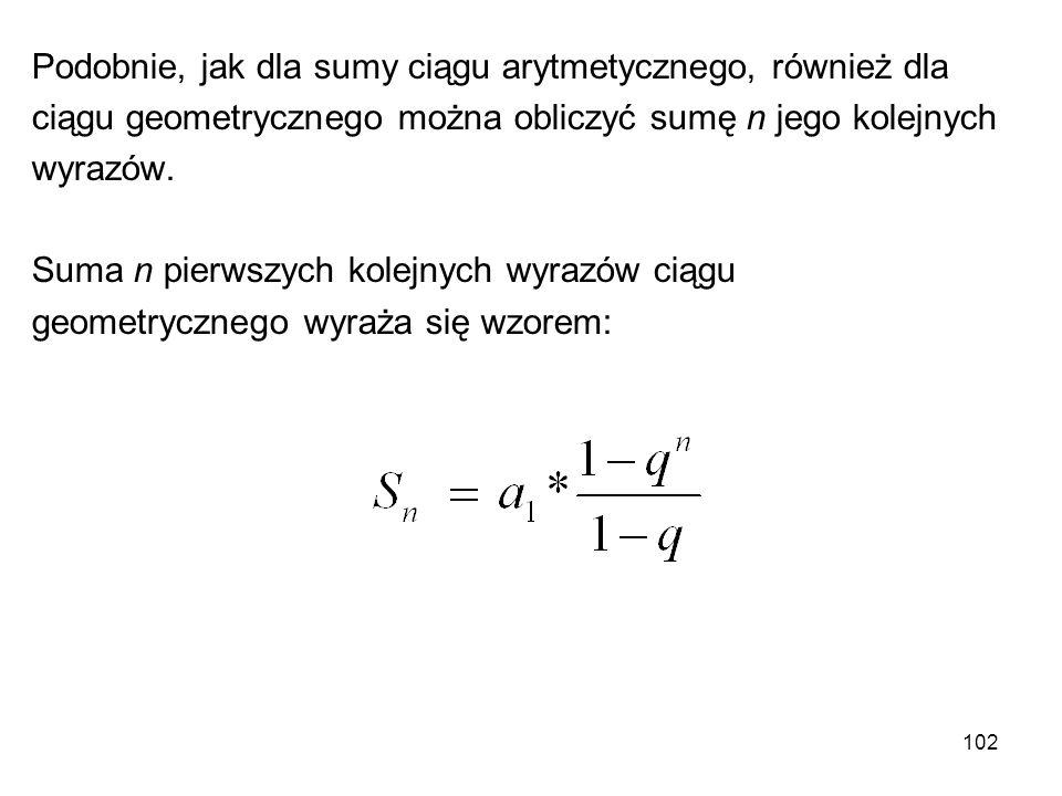 Podobnie, jak dla sumy ciągu arytmetycznego, również dla