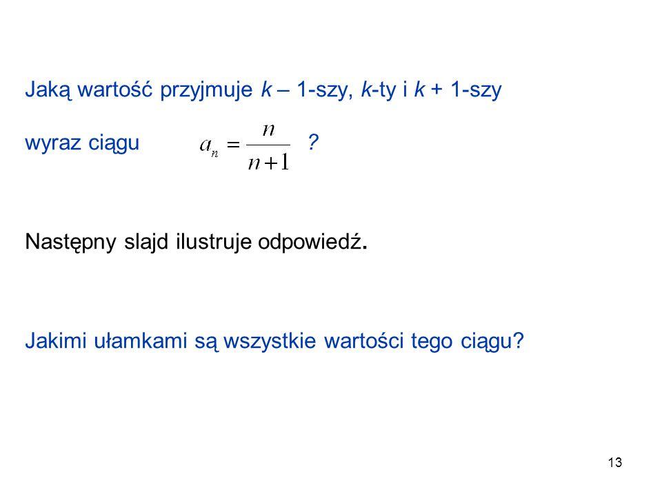 Jaką wartość przyjmuje k – 1-szy, k-ty i k + 1-szy