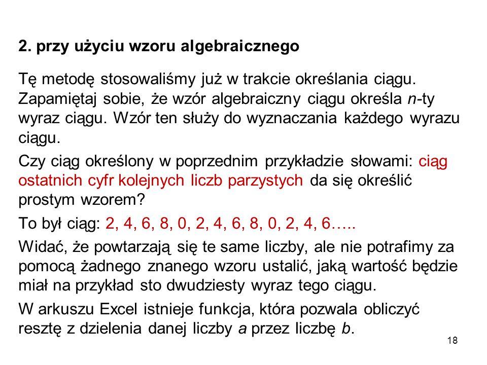 2. przy użyciu wzoru algebraicznego