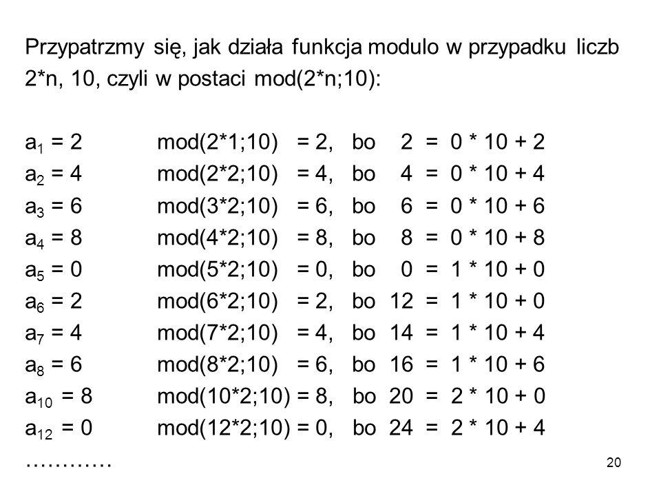 Przypatrzmy się, jak działa funkcja modulo w przypadku liczb