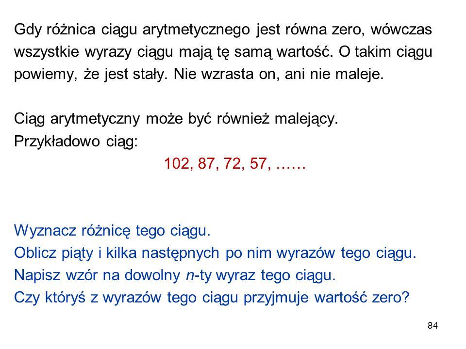 Gdy różnica ciągu arytmetycznego jest równa zero, wówczas