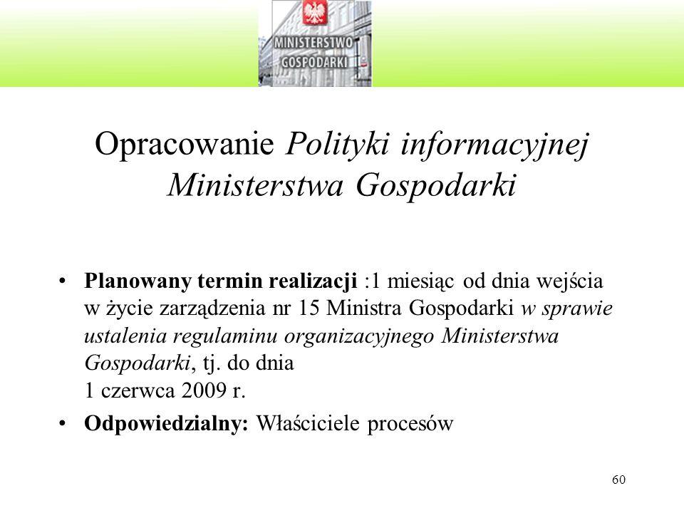 Opracowanie Polityki informacyjnej Ministerstwa Gospodarki