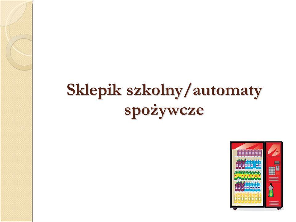 Sklepik szkolny/automaty spożywcze