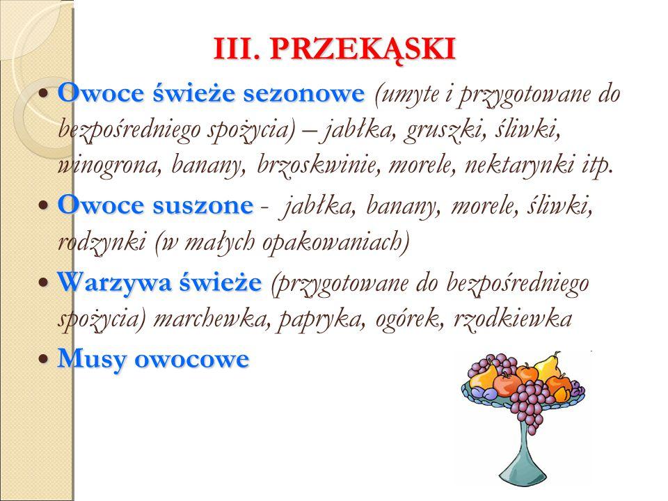 III. PRZEKĄSKI