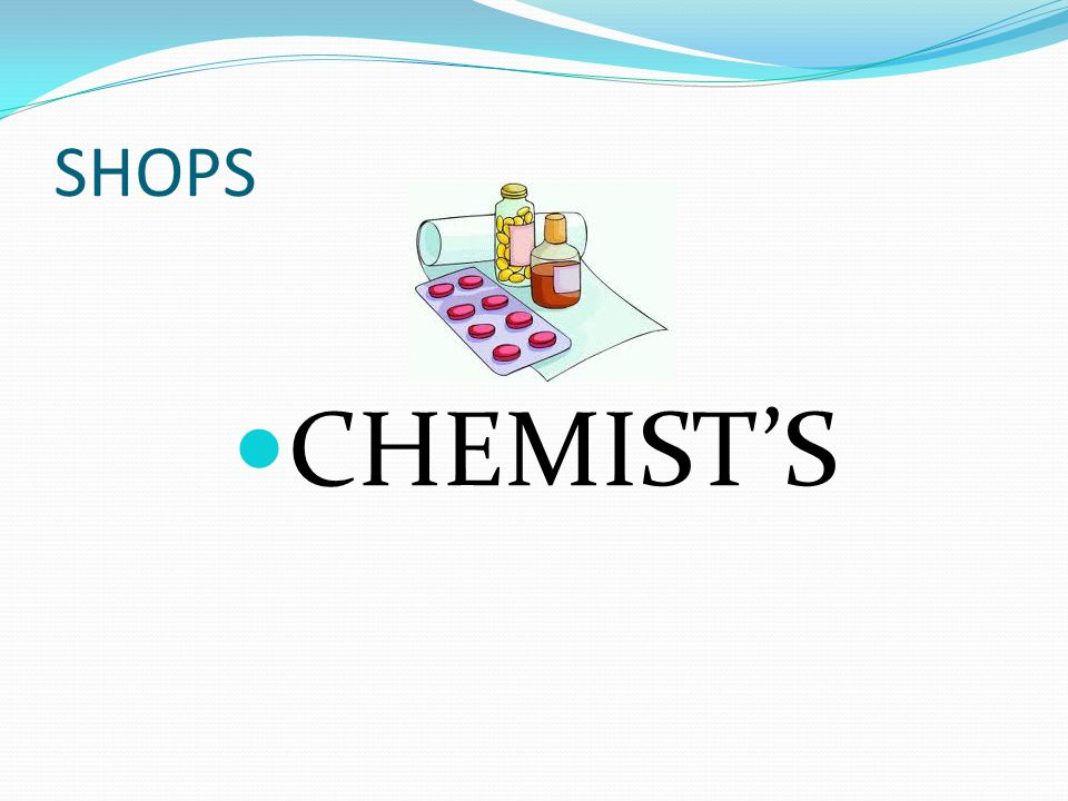 SHOPS CHEMIST'S