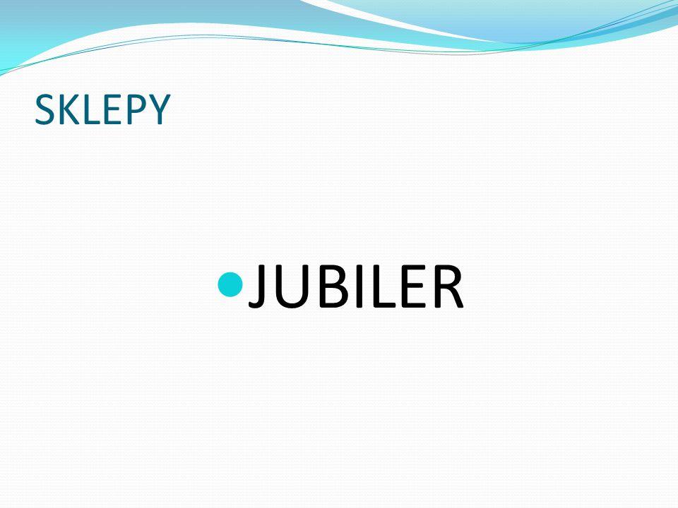 SKLEPY JUBILER