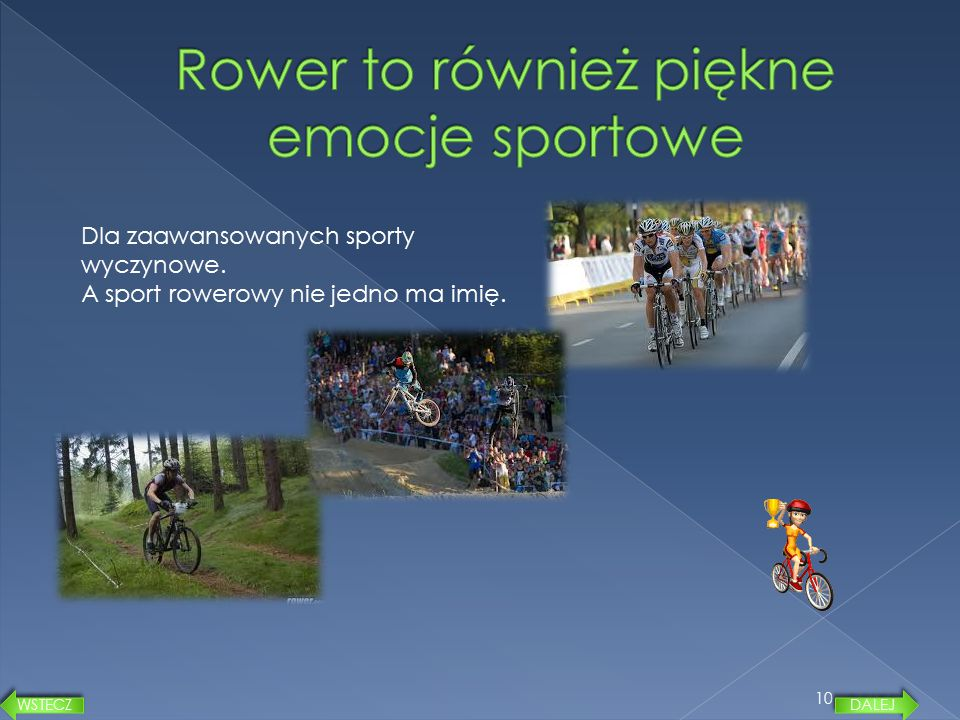 Rower to również piękne emocje sportowe