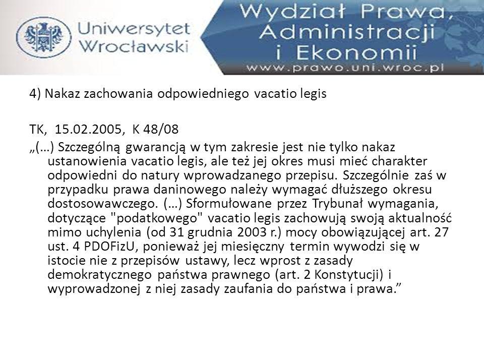 4) Nakaz zachowania odpowiedniego vacatio legis TK, 15. 02