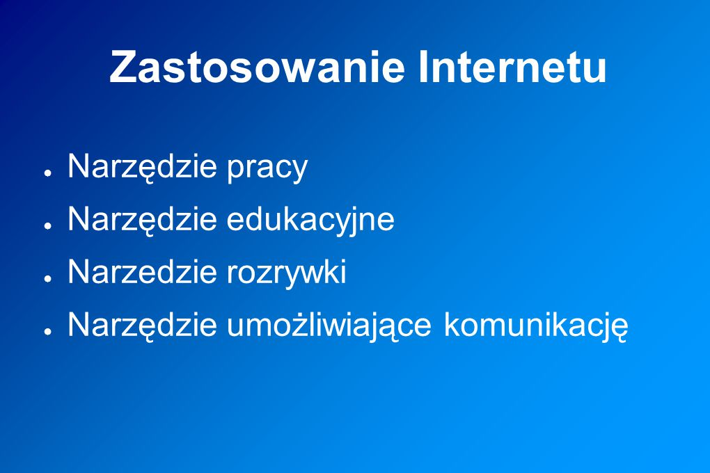 Zastosowanie Internetu