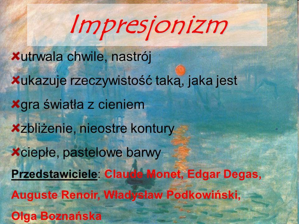 Impresjonizm utrwala chwile, nastrój