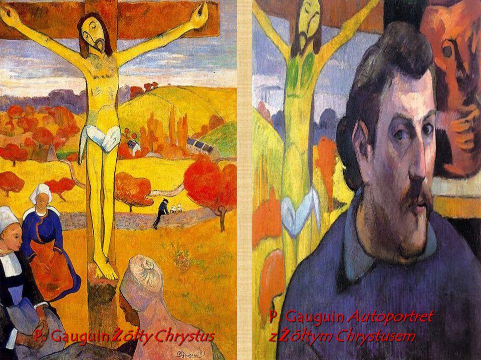 P. Gauguin Autoportret z Żółtym Chrystusem P. Gauguin Żółty Chrystus