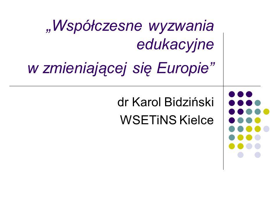 """""""Współczesne wyzwania edukacyjne w zmieniającej się Europie"""
