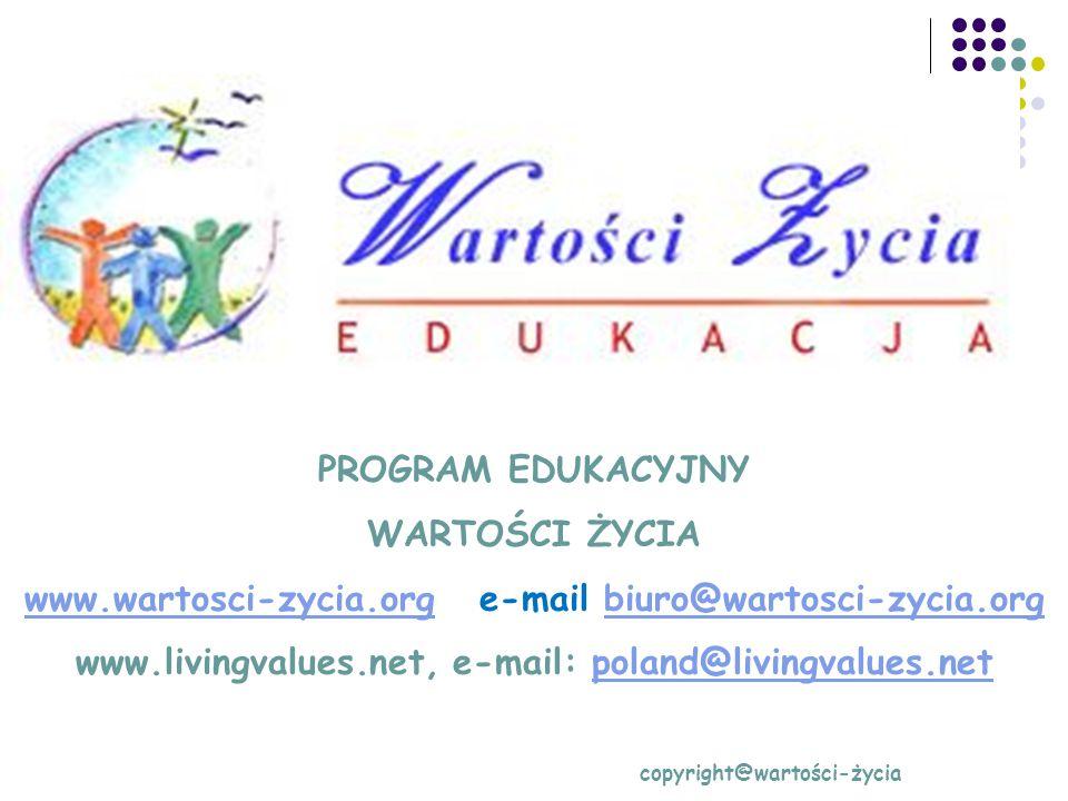 www.wartosci-zycia.org e-mail biuro@wartosci-zycia.org