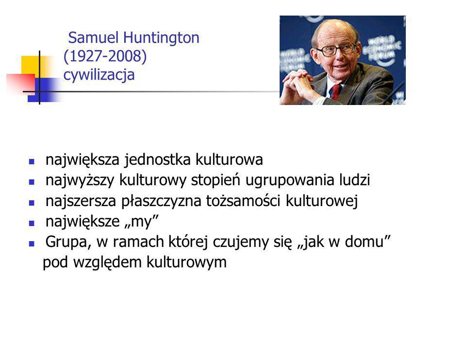 Samuel Huntington (1927-2008) cywilizacja