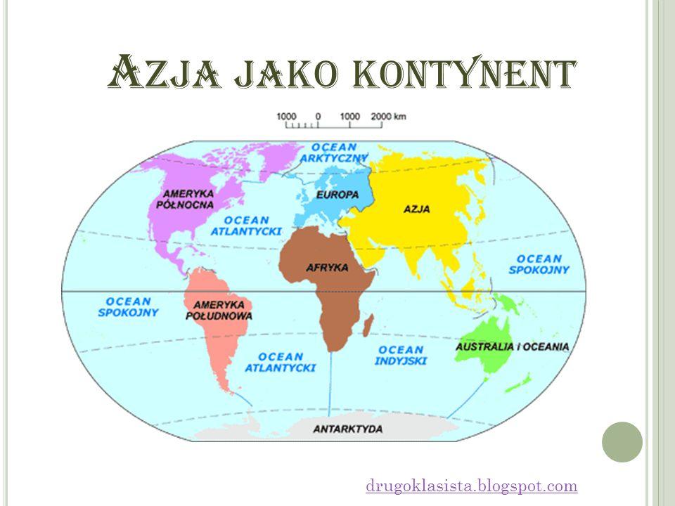 Azja jako kontynent drugoklasista.blogspot.com