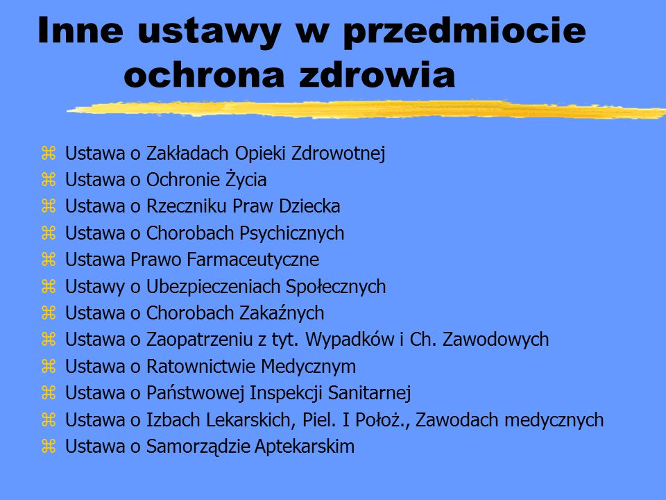 Inne ustawy w przedmiocie ochrona zdrowia