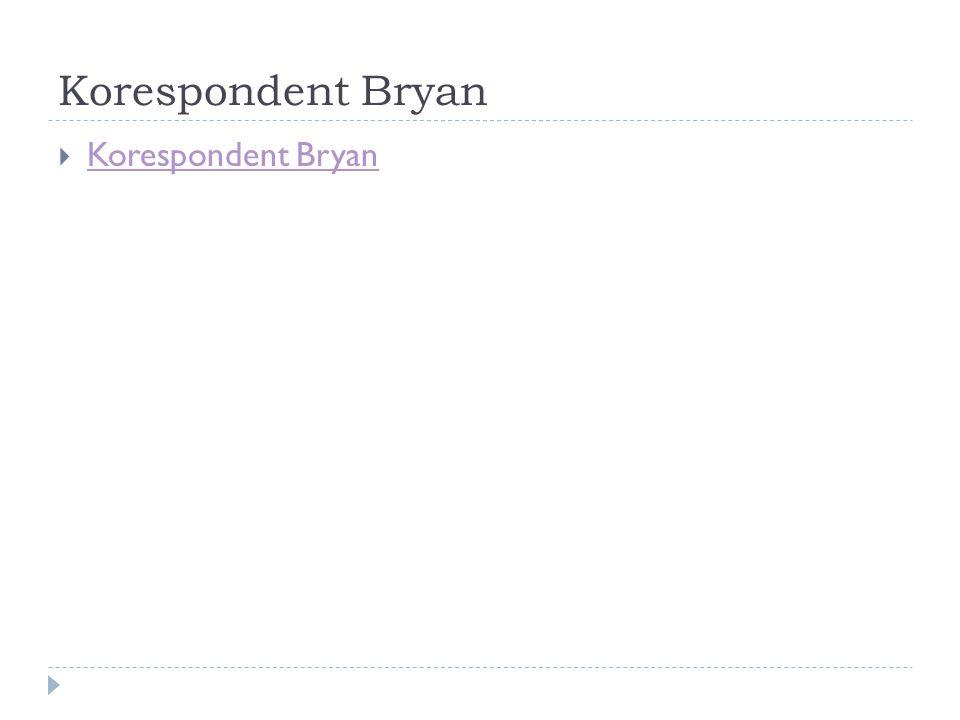 Korespondent Bryan Korespondent Bryan