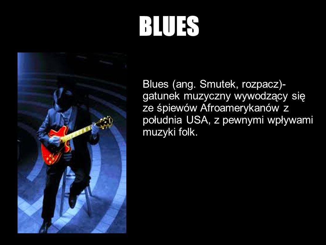 BLUES Blues (ang.
