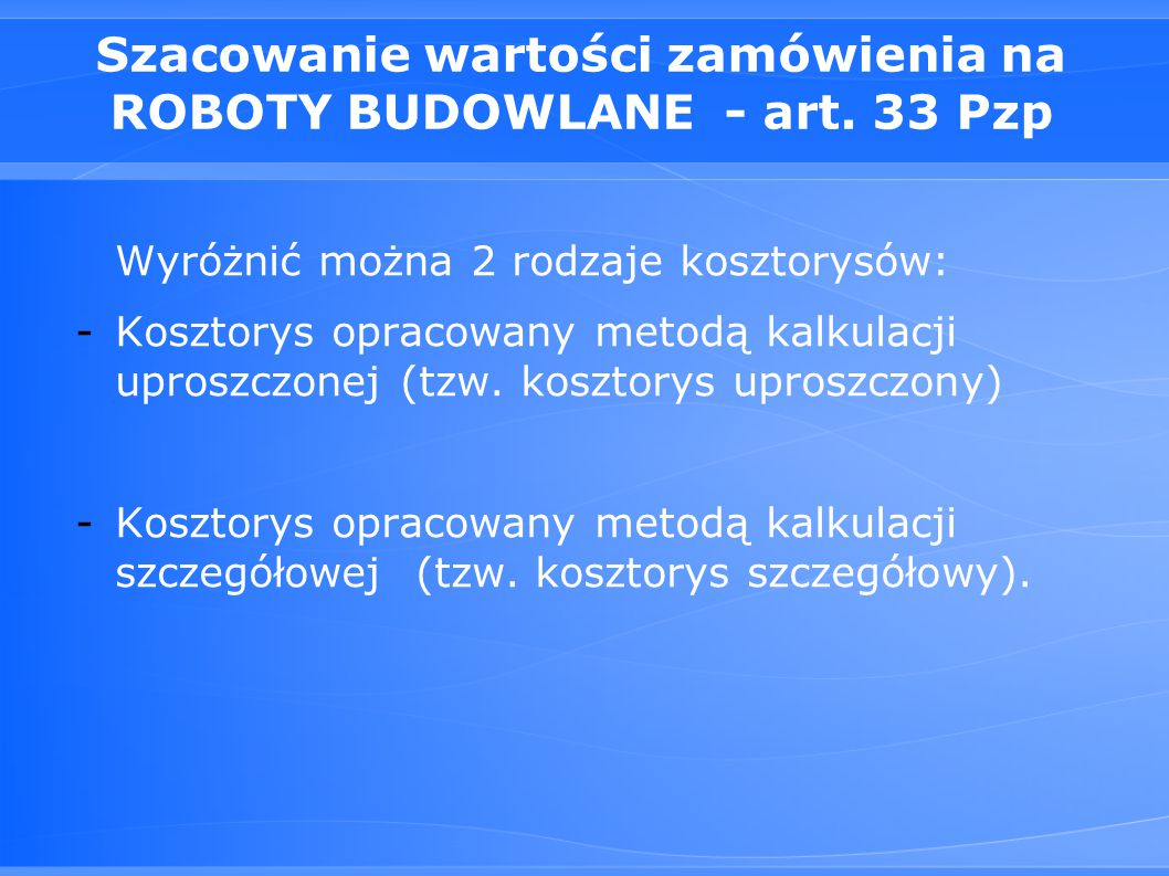 Szacowanie wartości zamówienia na ROBOTY BUDOWLANE - art. 33 Pzp