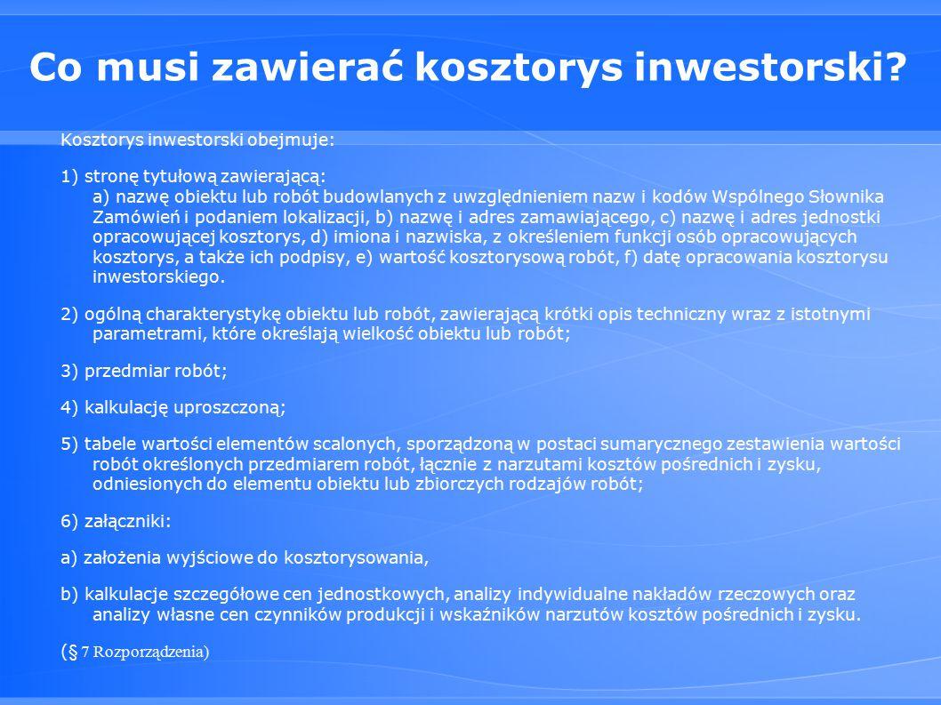 Co musi zawierać kosztorys inwestorski