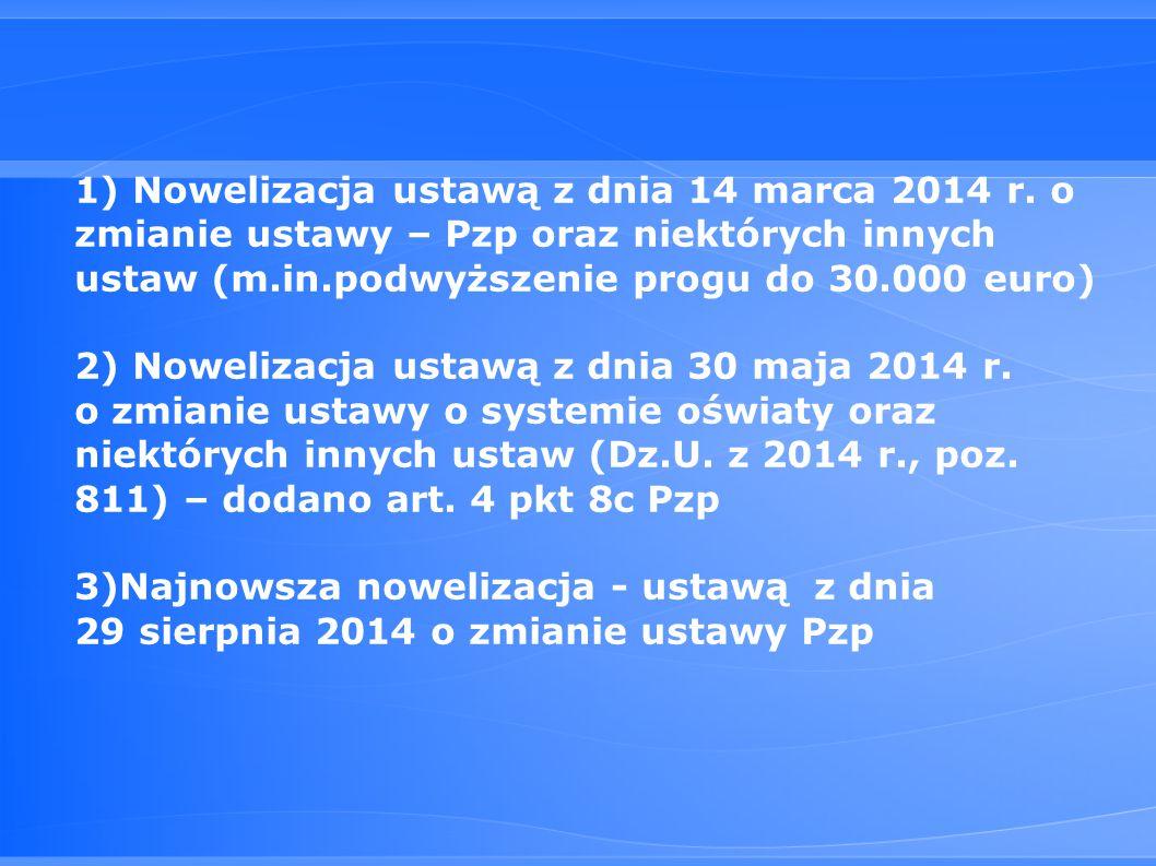 1) Nowelizacja ustawą z dnia 14 marca 2014 r