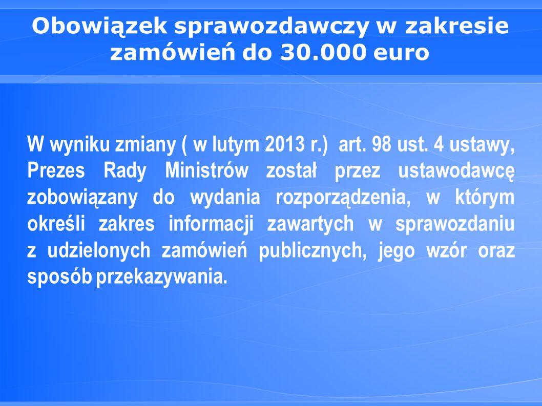 Obowiązek sprawozdawczy w zakresie zamówień do 30.000 euro