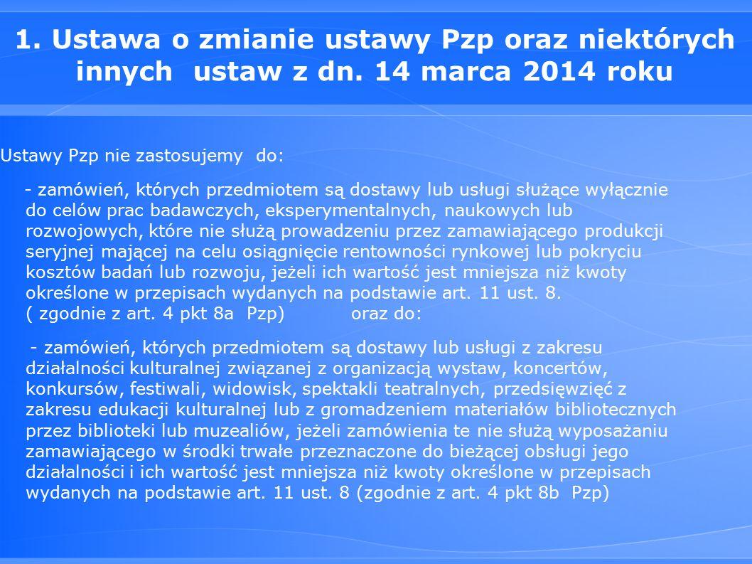 1. Ustawa o zmianie ustawy Pzp oraz niektórych innych ustaw z dn