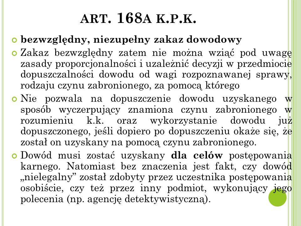 art. 168a k.p.k. bezwzględny, niezupełny zakaz dowodowy