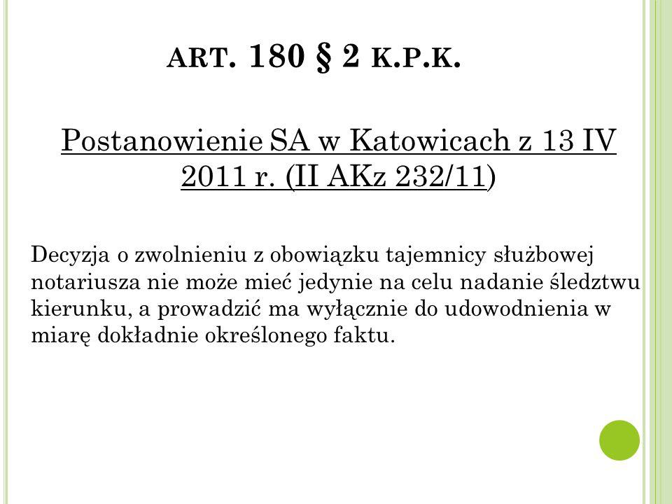 Postanowienie SA w Katowicach z 13 IV 2011 r. (II AKz 232/11)