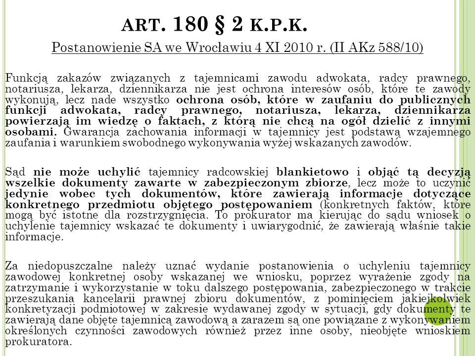 Postanowienie SA we Wrocławiu 4 XI 2010 r. (II AKz 588/10)