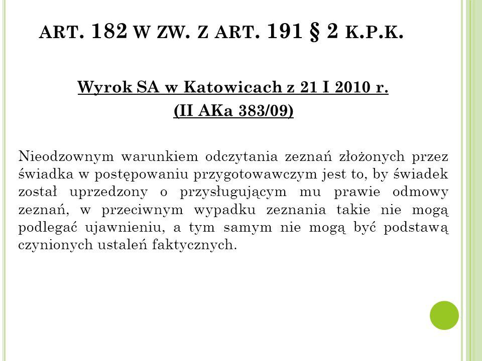 Wyrok SA w Katowicach z 21 I 2010 r.