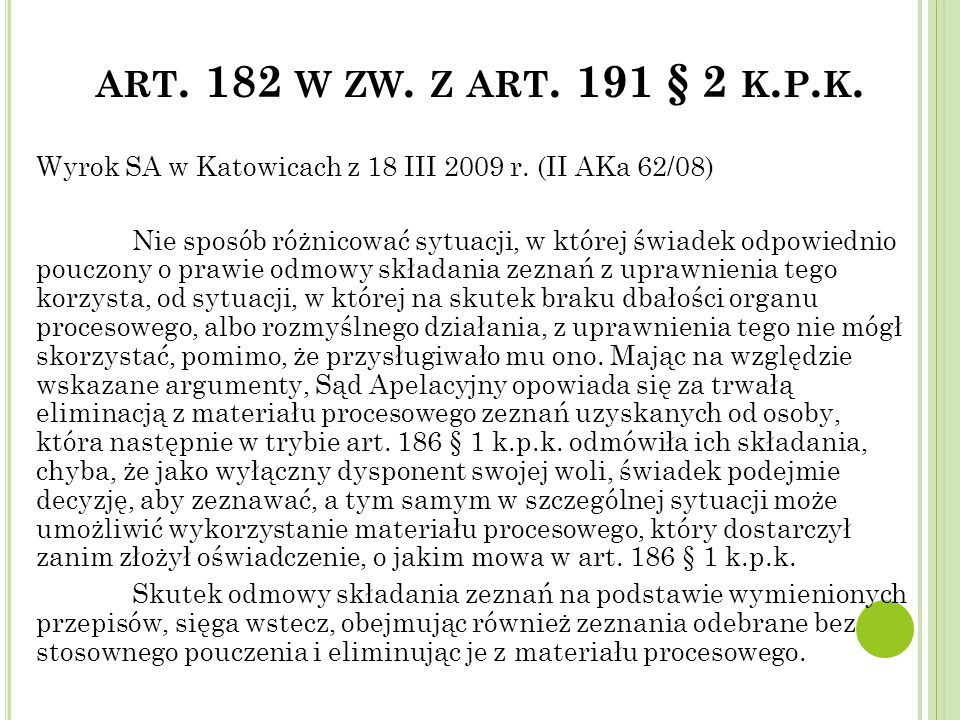 art. 182 w zw. z art. 191 § 2 k.p.k.