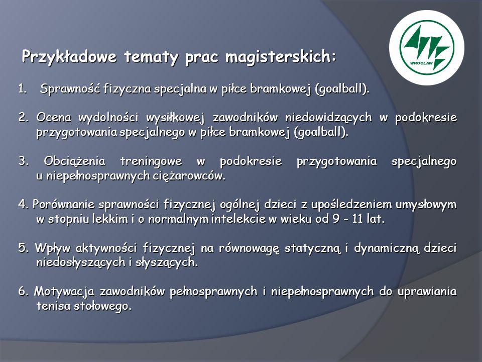 Przykładowe tematy prac magisterskich: