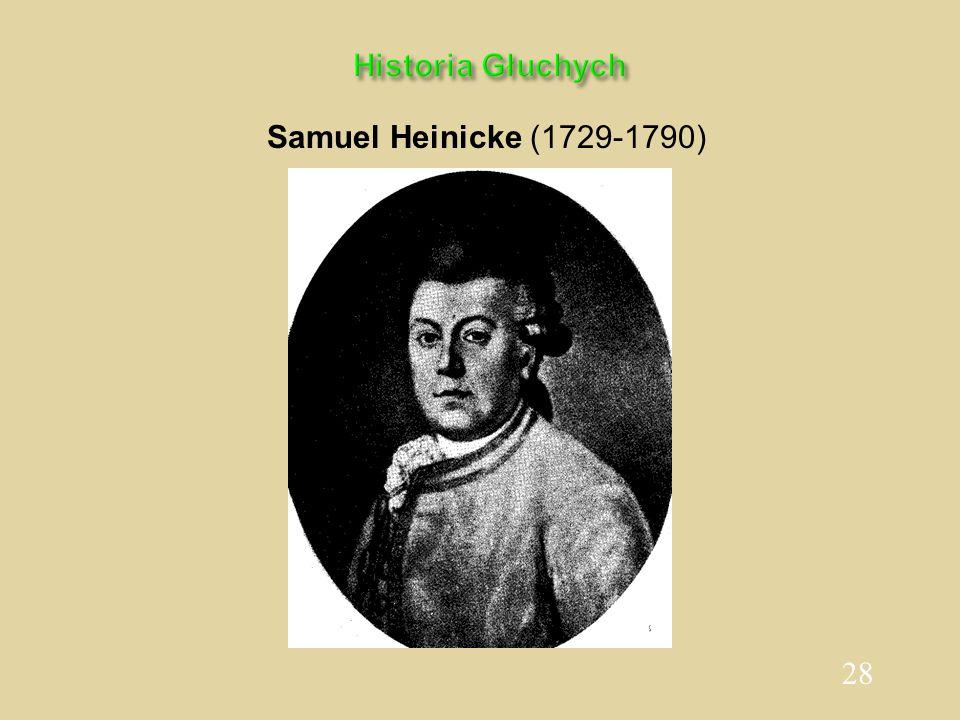 Historia Głuchych Samuel Heinicke (1729-1790)