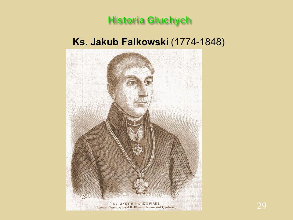Historia Głuchych Ks. Jakub Falkowski (1774-1848)