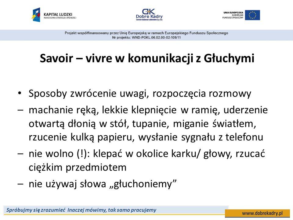 Savoir – vivre w komunikacji z Głuchymi