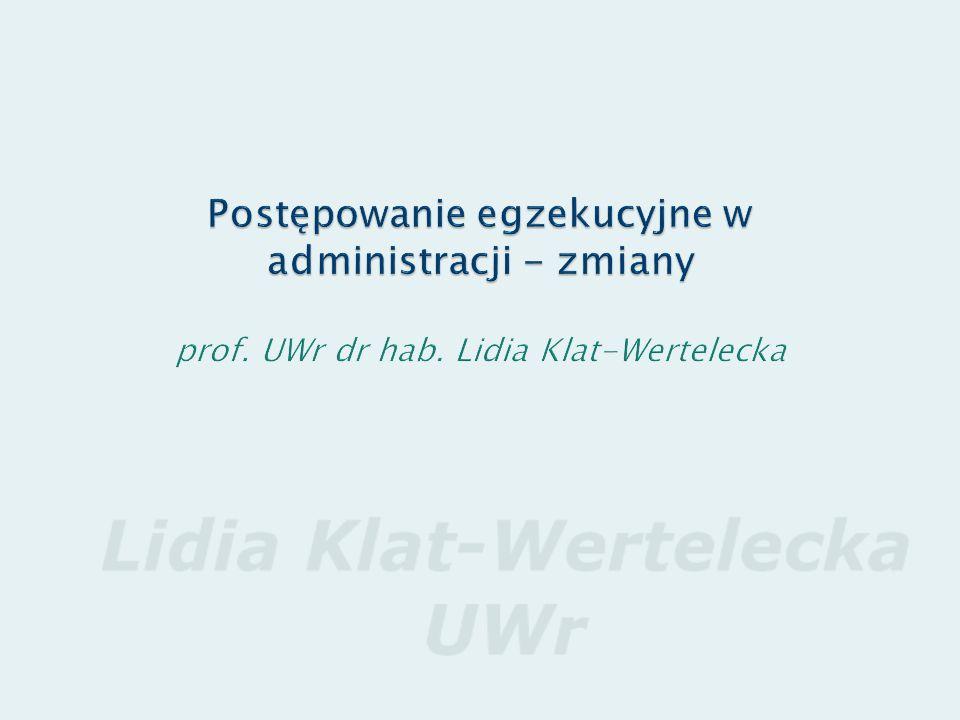ZPAiSA-LKW Postępowanie egzekucyjne w administracji - zmiany prof.