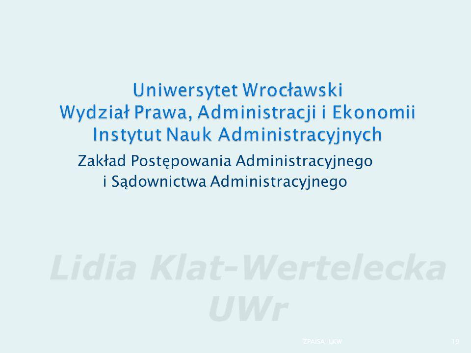 Uniwersytet Wrocławski Wydział Prawa, Administracji i Ekonomii Instytut Nauk Administracyjnych