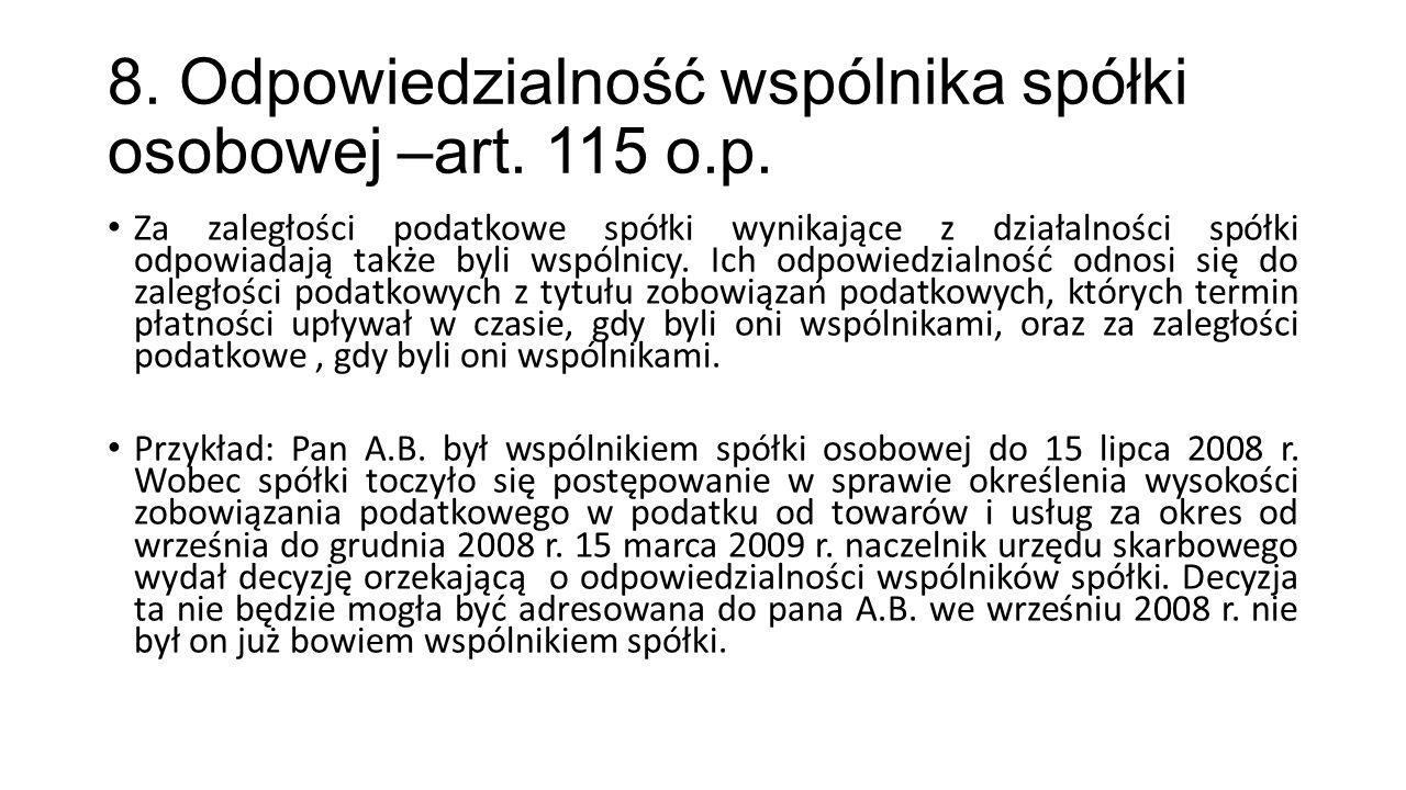 8. Odpowiedzialność wspólnika spółki osobowej –art. 115 o.p.