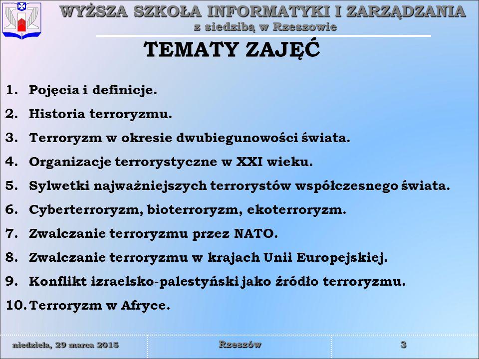 TEMATY ZAJĘĆ Pojęcia i definicje. Historia terroryzmu.