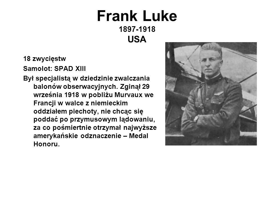 Frank Luke 1897-1918 USA 18 zwycięstw Samolot: SPAD XIII